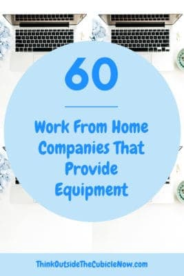 60 Work From Home Companies That Provide Equipment | Think